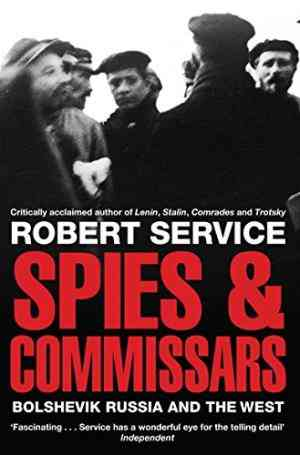 Buy Spies and Commissars by Robert Service online in india - Bookchor   9780330517287