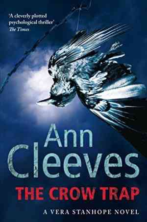 Buy Crow Trap by Ann Cleeves online in india - Bookchor   9780330518703