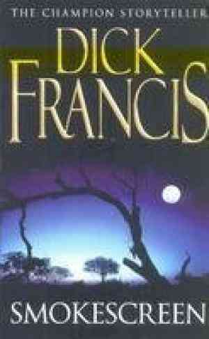 Buy Smokescreen by Dick Francis online in india - Bookchor   9780330519175