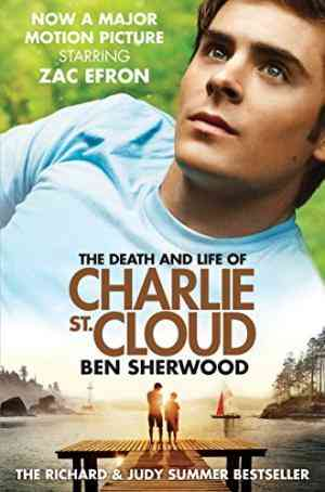 Buy Death and Life of Charlie St. Cloud by Ben Sherwood online in india - Bookchor   9780330519663