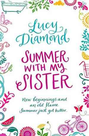 Buy Summer with My Sister by Lucy Diamond online in india - Bookchor | 9780330520553