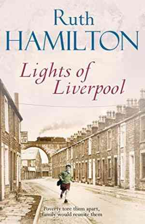 Buy Lights of Liverpool by Ruth Hamilton online in india - Bookchor | 9780330522250
