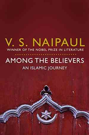 Buy Among the Believers by V.S. Naipaul online in india - Bookchor   9780330522823