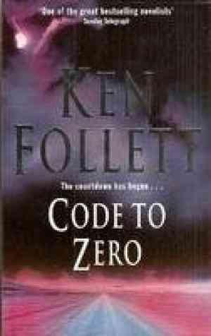 Buy Code To Zero by Ken Follett online in india - Bookchor | 9780330526791