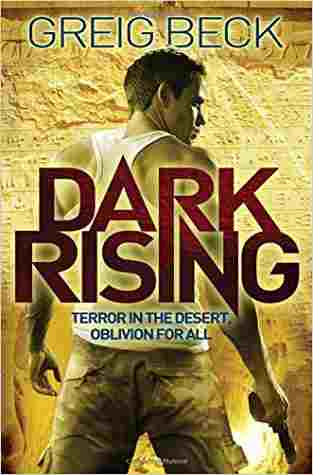 Buy Dark Rising by Greig Beck online in india - Bookchor | 9780330534178