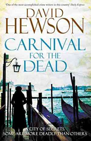 Buy Carnival for the Dead by David Hewson online in india - Bookchor   9780330537834