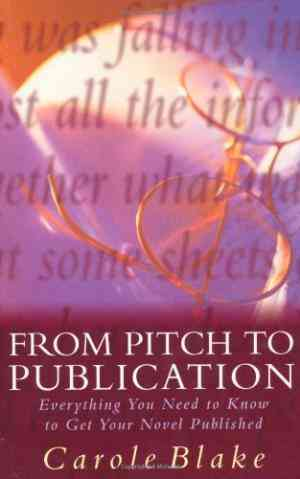 Buy From Pitch to Publication by Carole Blake online in india - Bookchor | 9780333714355
