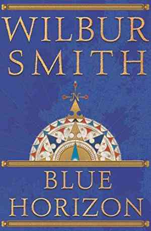 Buy Blue Horizon by Wilbur Smith online in india - Bookchor | 9780333761397