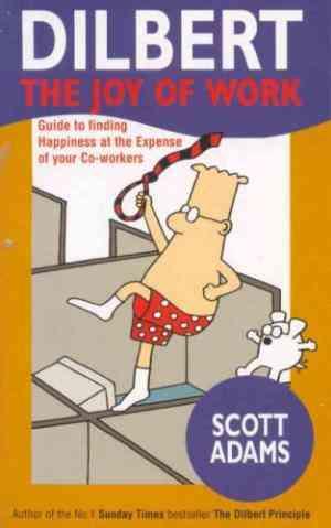 Buy Dilbert: The Joy of Work by Scott Adams online in india - Bookchor | 9780752272221