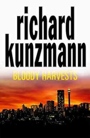 Buy Bloody Harvests by Richard Kunzmann online in india - Bookchor   9781405041010