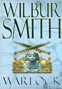 Buy Warlock by Wilbur Smith online in india - Bookchor   9781447201601