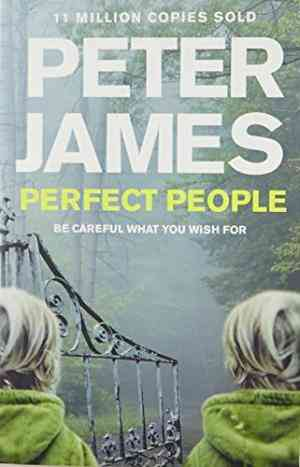 Buy Perfect People by Peter James online in india - Bookchor | 9781447203162