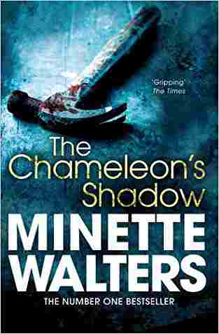 Buy Chameleons Shadow by Minette Walters online in india - Bookchor   9781447208082