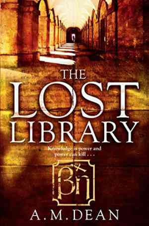 Buy Lost Library by A M Dean , A M Dean online in india - Bookchor | 9781447209515