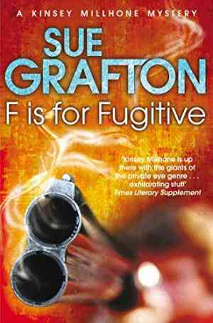 Buy F is for Fugitive by Sue Grafton online in india - Bookchor   9781447212263