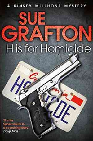 Buy H is for Homicide by Sue Grafton online in india - Bookchor | 9781447212287