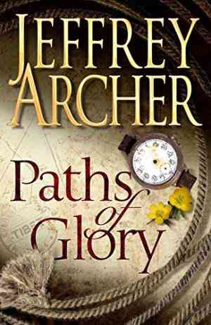 Buy Paths of Glory by Jeffrey Archer online in india - Bookchor   9780230531437