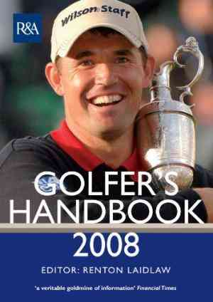 Buy The R&A Golfers Handbook: 2008 by Renton Laidlaw online in india - Bookchor | 9780230704497