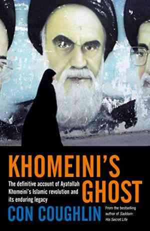 Buy Khomeinis Ghost by Con Coughlin online in india - Bookchor | 9780230714557