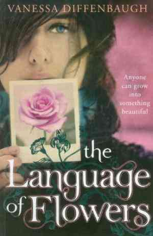 Buy The Language of Flowers by Vanessa Diffenbaugh online in india - Bookchor | 9780230755062