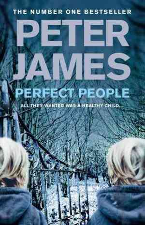 Buy Perfect People by Peter James online in india - Bookchor | 9780230760530