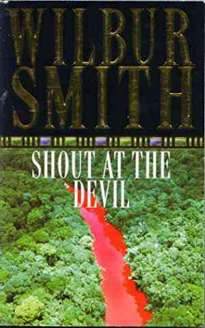 Buy Shout at the Devil by Wilbur Smith online in india - Bookchor | 9780330024402