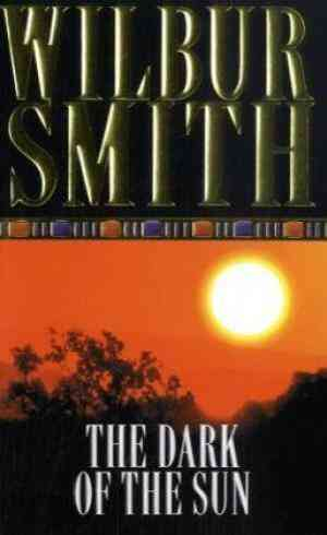 Buy The Dark of the Sun by Wilbur Smith online in india - Bookchor | 9780330201803