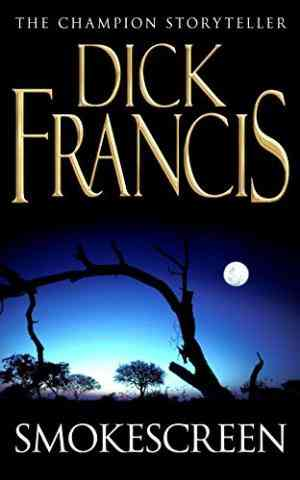 Buy Smokescreen by Dick Francis online in india - Bookchor   9780330239172