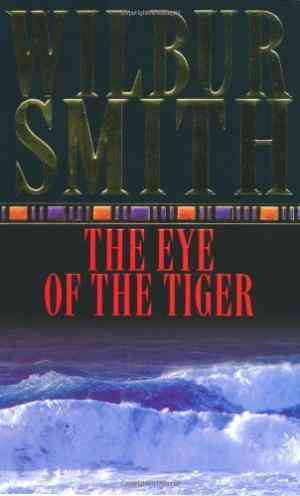Buy The Eye of the Tiger by Wilbur Smith online in india - Bookchor   9780330247368