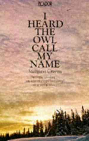 Buy I Heard the Owl Call My Name by Margaret Craven online in india - Bookchor | 9780330247658