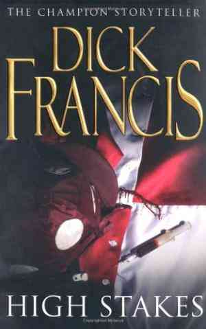 Buy High Stakes by Dick Francis online in india - Bookchor | 9780330248365