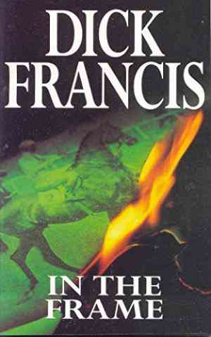 Buy In the Frame by Dick Francis online in india - Bookchor   9780330253079