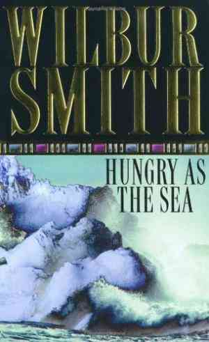 Buy Hungry as the Sea by Wilbur Smith online in india - Bookchor | 9780330257985