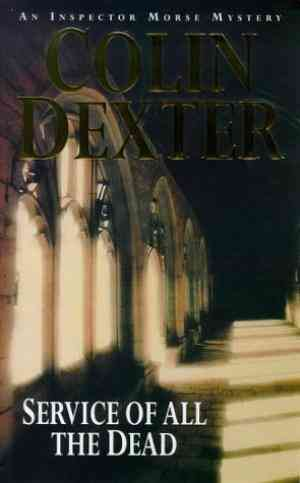 Buy Service of All the Dead by Colin Dexter online in india - Bookchor | 9780330261487