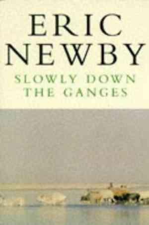 Buy Slowly Down the Ganges by Eric Newby online in india - Bookchor | 9780330280235