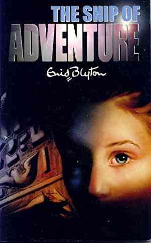 Buy The Ship of Adventure by Enid Blyton online in india - Bookchor   9780330301725