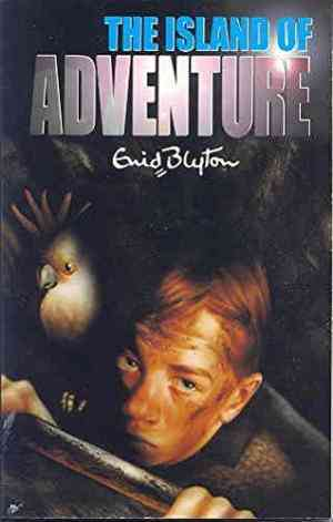 Buy The Island of Adventure by Enid Blyton online in india - Bookchor   9780330301756