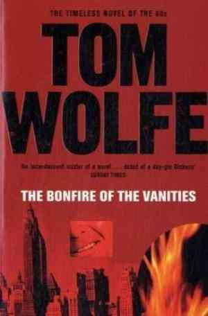 Buy The Bonfire of the Vanities by Tom Wolfe online in india - Bookchor | 9780330305730
