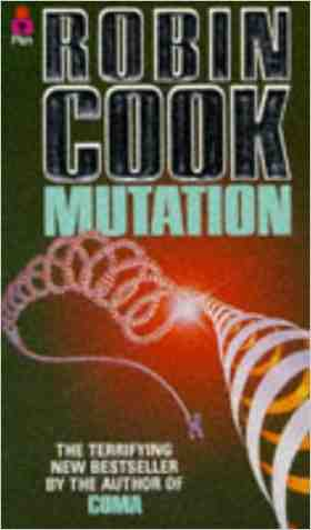 Buy Mutation by Robin Cook online in india - Bookchor | 9780330309783