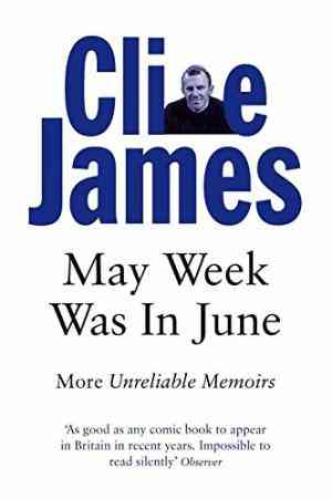 Buy May Week Was in June by Clive James online in india - Bookchor   9780330315227