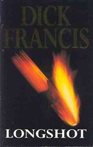 Buy Longshot by Dick Francis online in india - Bookchor | 9780330319584