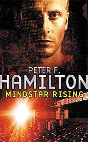 Buy Mindstar Rising by Peter F. Hamilton online in india - Bookchor | 9780330323765
