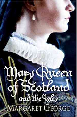 Buy Mary Queen of Scotland and the Isles by Margaret George online in india - Bookchor   9780330327909