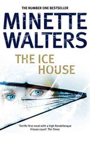 Buy The Ice House by Minette Walters online in india - Bookchor   9780330327916
