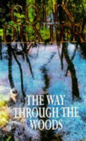 Buy The Way Through the Woods by Dexter Colin online in india - Bookchor   9780330328388