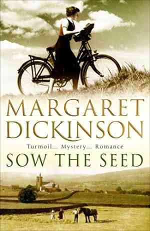 Buy Sow the Seed by Margaret Dickinson online in india - Bookchor | 9780330331395