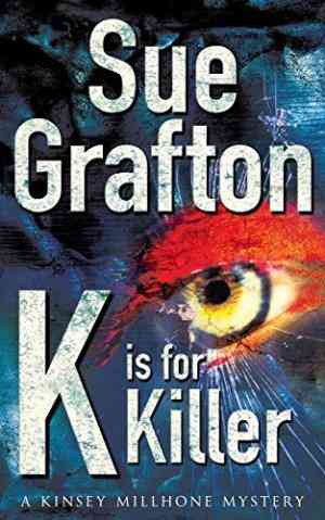Buy K is for Killer by Sue Grafton online in india - Bookchor | 9780330334808