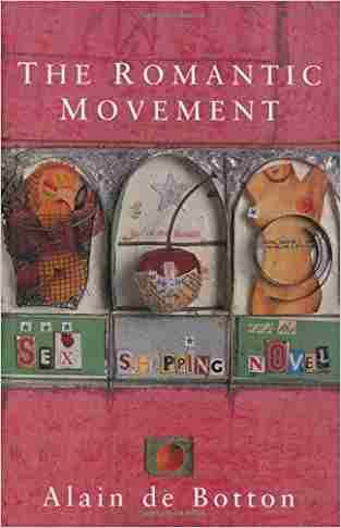 Buy Romantic Movement by Alain de Botton online in india - Bookchor | 9780330335898