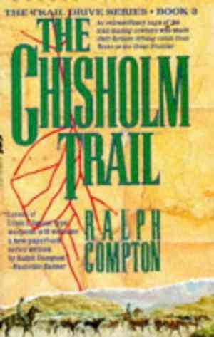Buy The Chisholm Trail by Ralph Compton online in india - Bookchor | 9780330338066