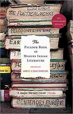 Buy Picador Book of Modern Indian Literature by Amit Chaudhuri online in india - Bookchor | 9780330343640